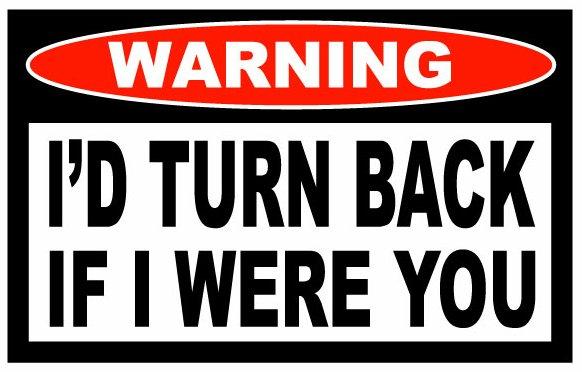 id_turn_back_funny_warning_sticker__87246